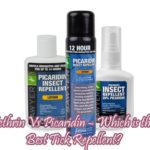 Picaridin Vs DEET Vs Permethrin – Which is the Best Tick Repellent?